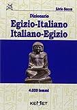 Dizionario egizio-italiano italiano-egizio 4000 lemmi