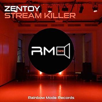 Stream Killer
