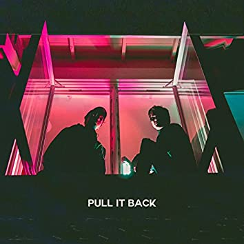 Pull It Back (feat. Calumdj & Bonnema)
