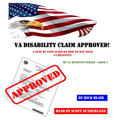 VA Disability Claim Approved! audiobook cover art