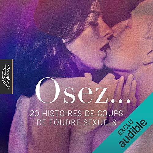 Couverture de Osez... 20 histoires de coups de foudre sexuels