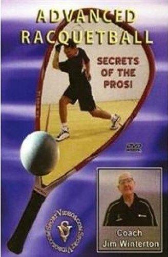 Advanced Racquetball - Secrets of the Pro's [UK Import]
