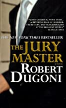 The Jury Master by Dugoni, Robert [Grand Central Publishing,2007] (Mass Market Paperback)