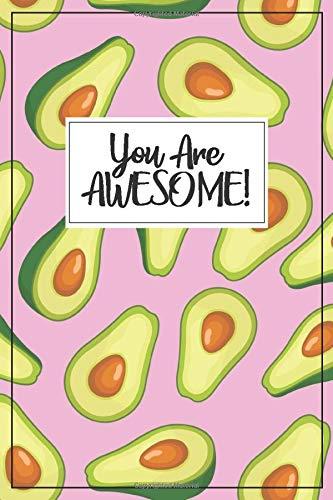 Avocado gift - Avocado Journal: Avocado Notebook, Avocado book, Avocado gifts for women, avocado gifts for girls, avocado birthday party, avocado ... gifts, avocado stuff, avocado graduation gift