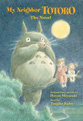 MY NEIGHBOR TOTORO NOVEL: The Novel