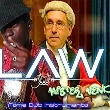Law (Fame Dub Instrumental)