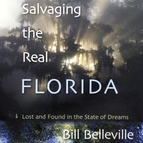 Salvaging the Real Florida audiobook cover art