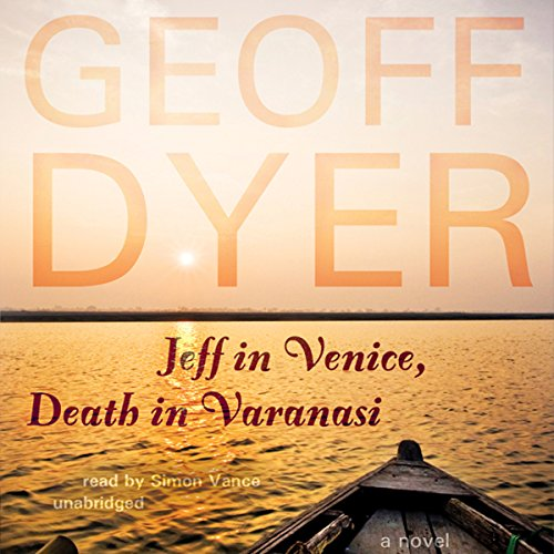 Jeff in Venice, Death in Varanasi audiobook cover art