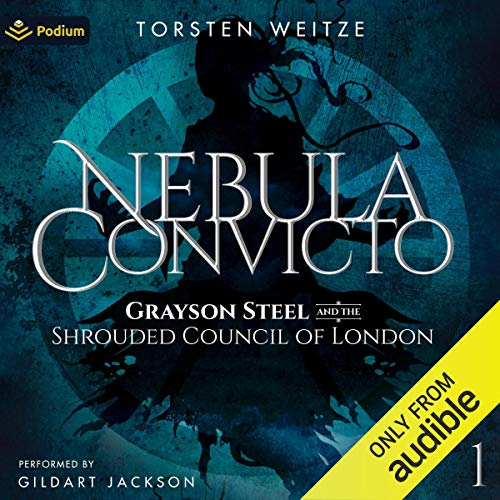 Grayson Steel and the Shrouded Council of London Audiobook By Torsten Weitze cover art