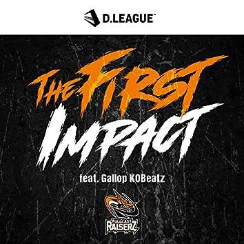The First Impact (feat. Gallop KOBeatz)
