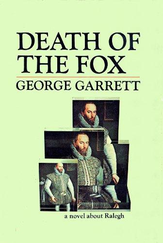 Death of the Fox: a novel about Ralegh