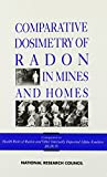 Comparative Dosimetry of Radon in Homes and Mines - Panel on Dosimetric Assumptions Affecting the Application of Radon Ris