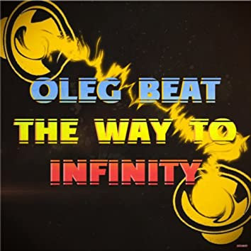 The Way to Infinity