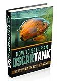 How To Set Up An Oscar Tank (English Edition)