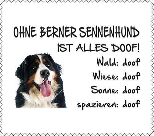 AdriLeo Brillenputztuch Displaytuch - Ohne Berner Sennenhund ist Alles doof! - 15x17cm
