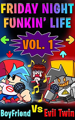 (Unofficial) Friday Night Funkin' Life Vol. 01: Boyfriends...