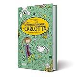 La lepre nel cilindro. Le (stra)ordinarie (dis)avventure di Carlotta...