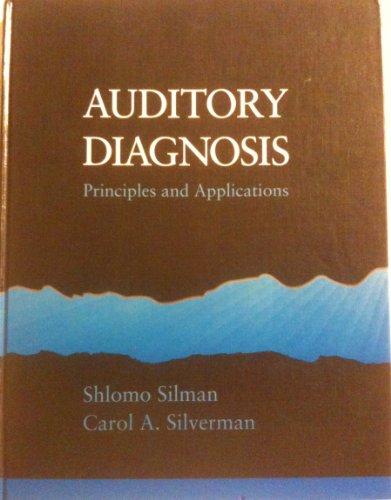 Diagnostic Audiology: Principles and Applications