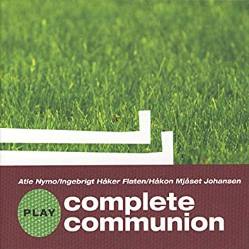 Complete Communion