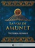 La voz de Amunet: 74 (Literatura Mágica)