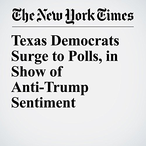 Texas Democrats Surge to Polls, in Show of Anti-Trump Sentiment copertina
