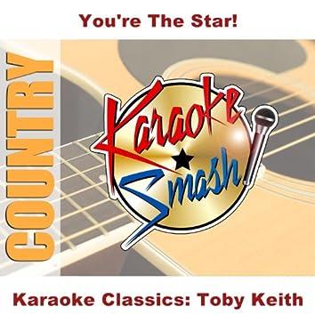 Karaoke Classics: Toby Keith