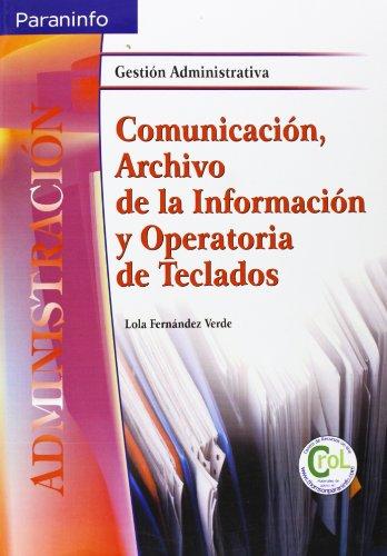 Comunicación, archivo información operatoria teclados