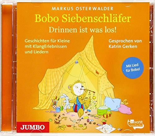 Bobo Siebenschläfer. Drinnen ist was los!: Geschichten für Kleine mit KlangErlebnissen und Musik