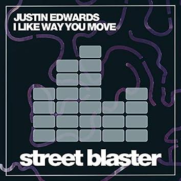 I Like Way You Move