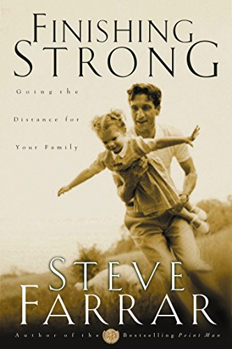 Image of Finishing Strong: Going the Distance for Your Family