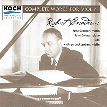 Robert Casadesus: Complete Works for Violin