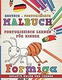 Malbuch Deutsch - Portugiesisch I Portugiesisch lernen für Kinder I Kreativ malen und lernen (Sprachen lernen, Band 7)