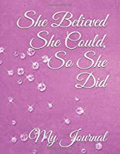 She Believed She Could, So She Did: Inspirational Quote Sparkling Gems Cover Design Notebook/Journal
