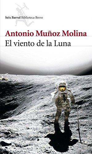 El viento de la Luna (Biblioteca Breve)