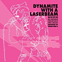 Dynamite With a Laser Beam: Queen As Heard