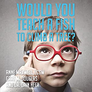 Would You Teach a Fish to Climb a Tree? audiobook cover art
