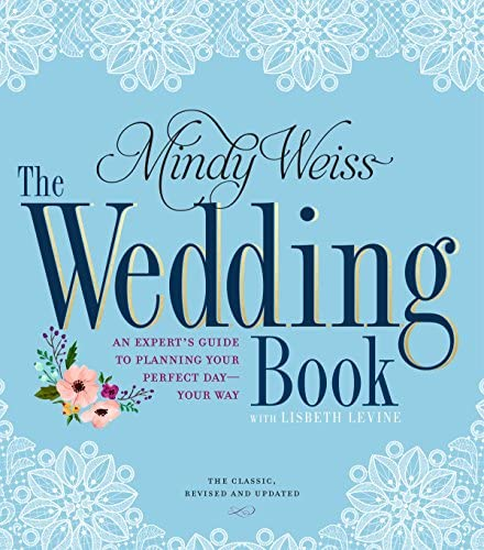 The Wedding Book An Expert s Guide to Planning Your Perfect Day Your Way product image