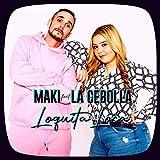 Loquita loca (feat. La Cebolla)