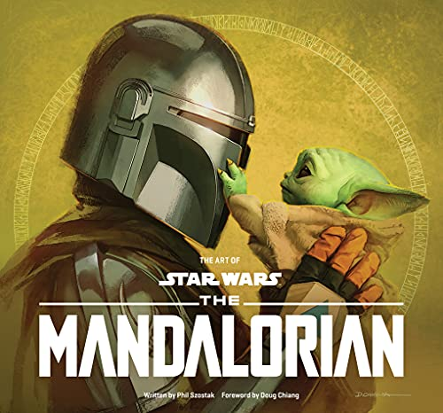 Compare Textbook Prices for The Art of Star Wars: The Mandalorian Season Two  ISBN 9781419756511 by Szostak, Phil,Chiang, Doug