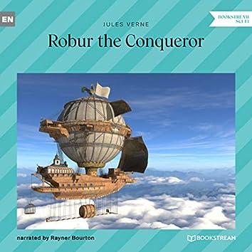 Robur the Conqueror (Unabridged)