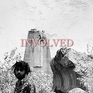 Involved