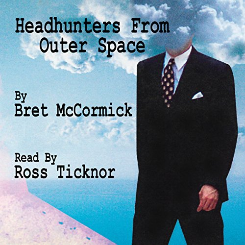 Headhunters from Outer Space audiobook cover art