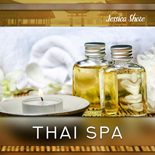Thai Spa (Harmony of Body and Mind, Relaxing Asian Music for Wellness Spa & Thai Massage)