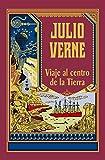 Viaje al centro de la tierra (Julio Verne nº 3) (Spanish Edition)