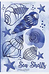 Sea Shells: Ocean Blue Watercolor Sea Shell Journal/Notebook: Blank Daily Writing Notebook Diary with Ruled Lines: Coastal Beaches and Nautical Theme Paperback