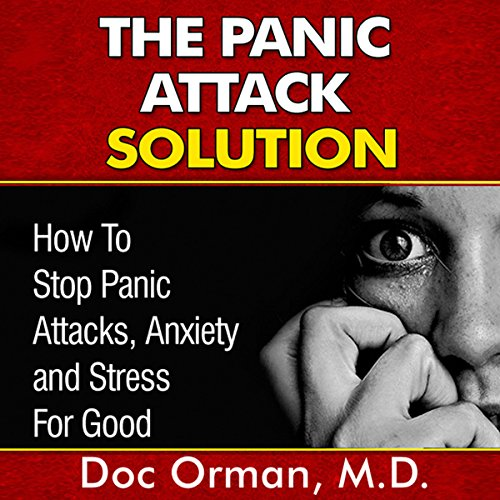 The Panic Attack Solution audiobook cover art