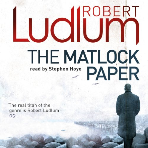 The Matlock Paper                   By:                                                                                                                                 Robert Ludlum                               Narrated by:                                                                                                                                 Stephen Hoye                      Length: 11 hrs and 32 mins     7 ratings     Overall 3.6