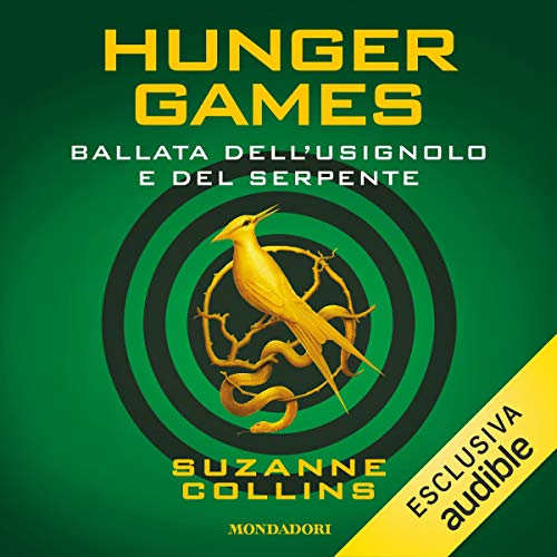 Hunger Games - Ballata dell'usignolo e del serpente copertina