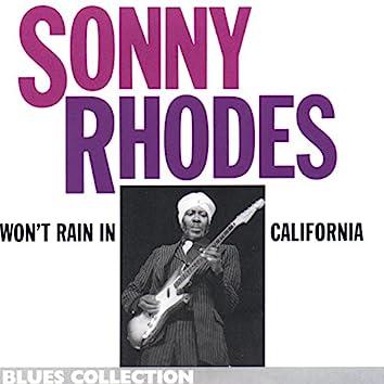 Won't Rain in California (Blues Collection)