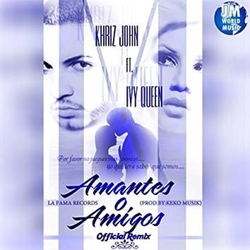 Amantes O Amigos (Remix)